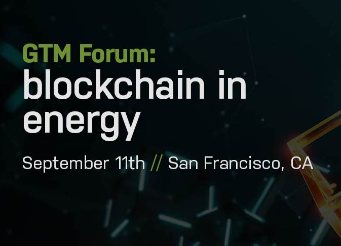 GTM Forum: Blockchain In Energy