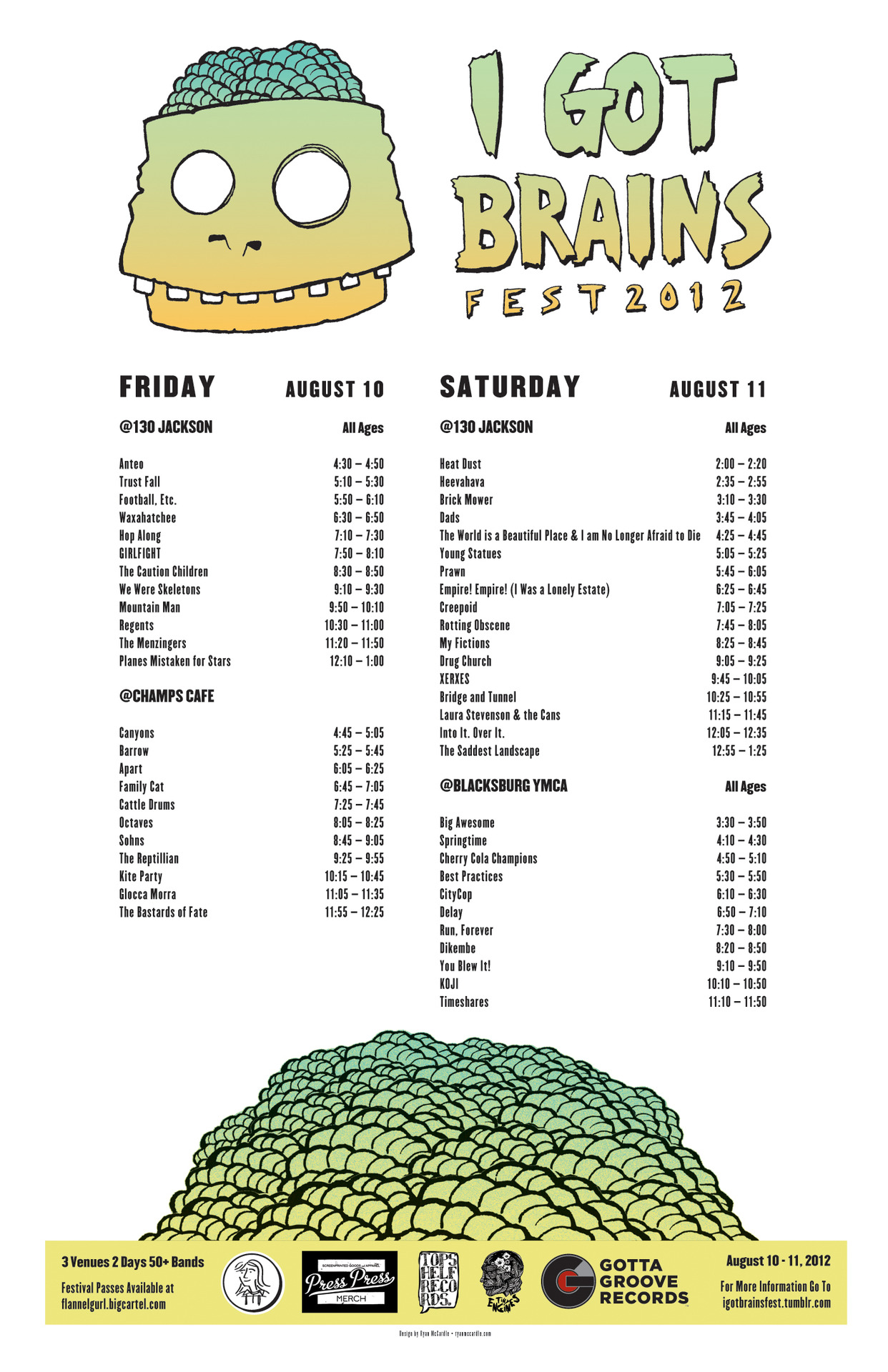 Our friends over at  Flannel Gurl Records  are throwing a pretty sweet festival called  I Got Brains Fest .  They just announced the   full  schedule  and if you haven't yet, go pick up your festival passes —->    HERE ! Rad! Ps, furhoof's very own  Ryan McCardle  art directed it.