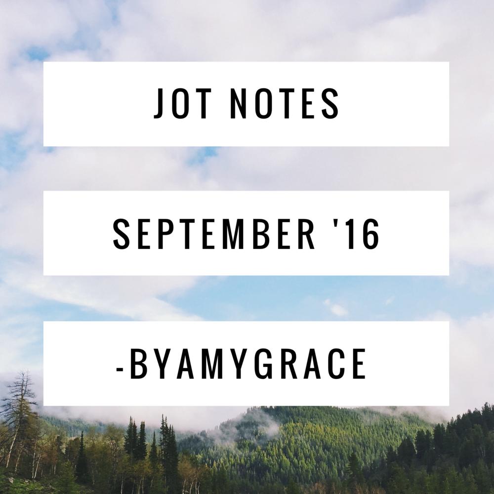 jot notes.sept.16.byamygrace