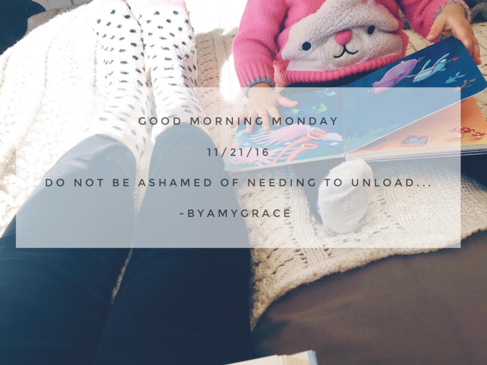 goodmorningmonday.11/21/16.byamygrace