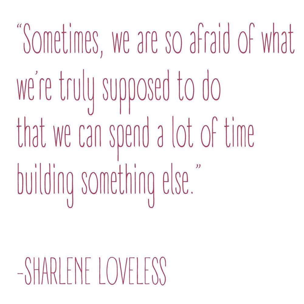 Sharlene.quote