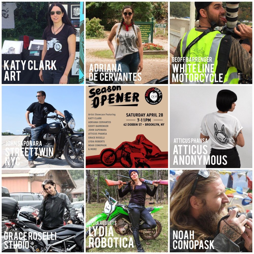 The artists featured at Motorgrrl's Season Opener art show: Katy Clark, Adriana De Cervantes, Geoff Barrenger, John Saponara, Grace Roselli, Lydia Roberts, Noah Conopask and yours truly.