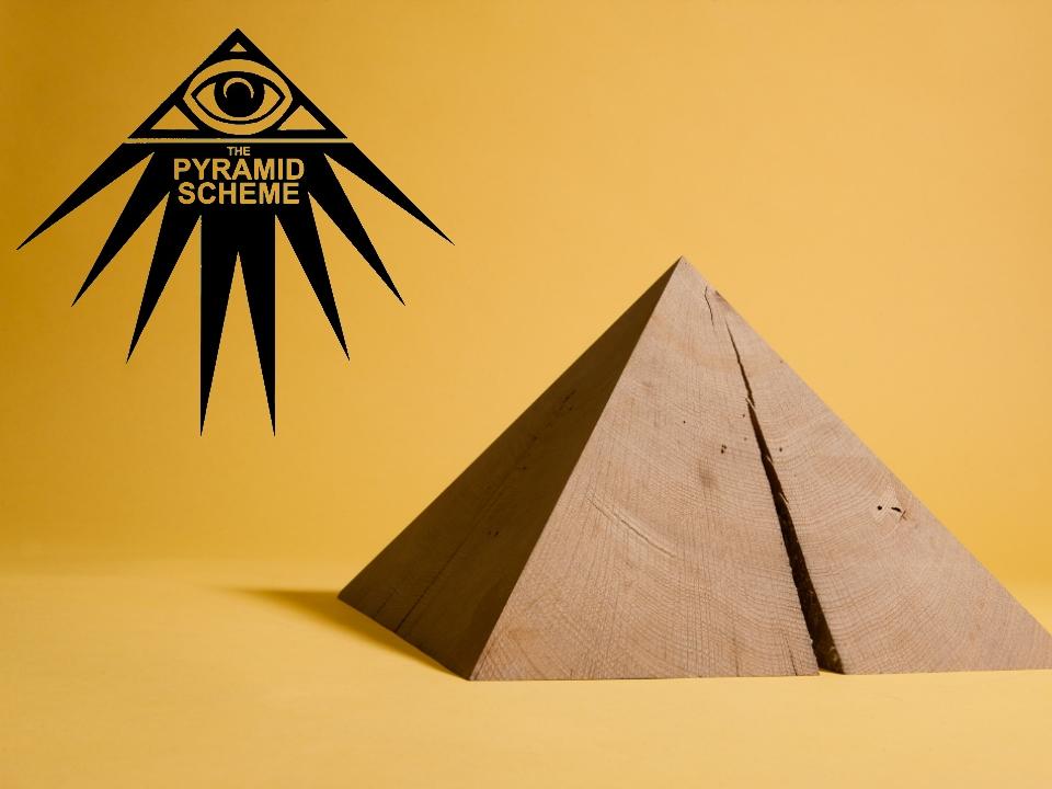 Pyramid Scheme.jpg