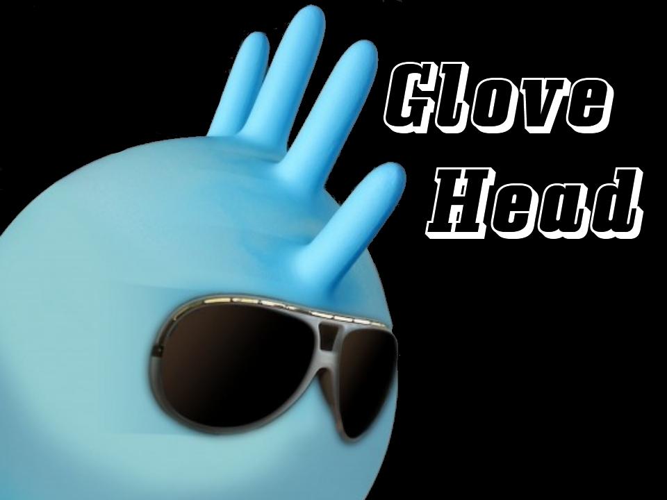 Glovehead