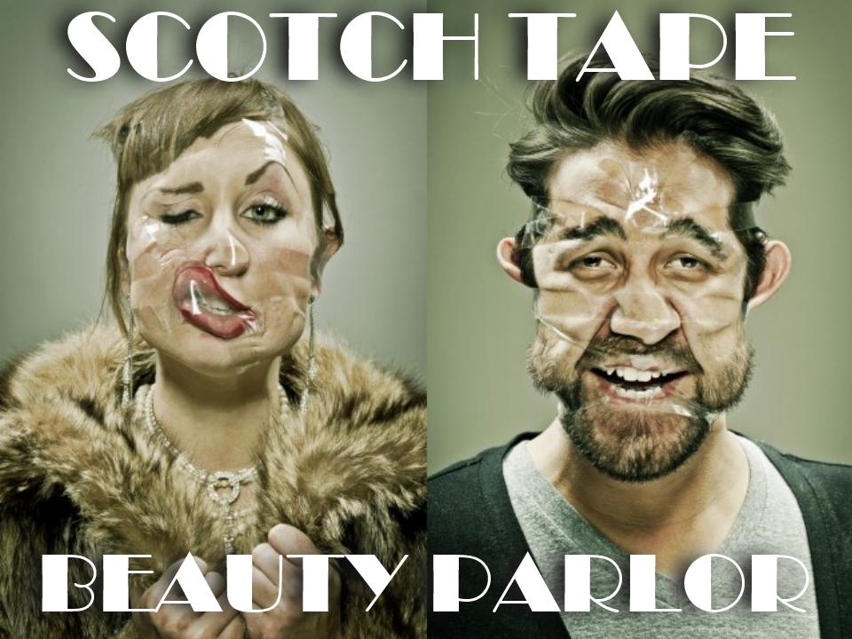 scotch tape beauty parlor