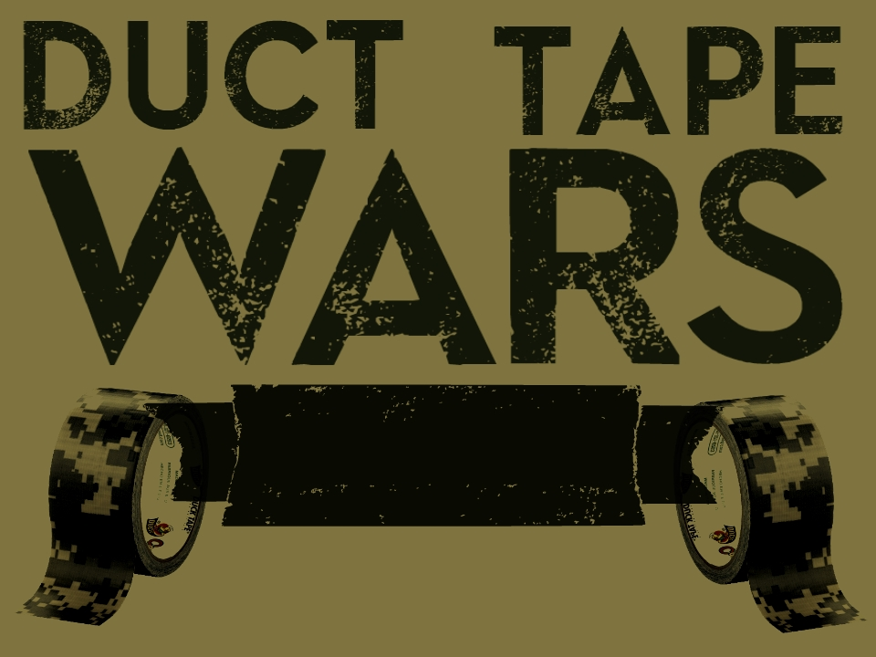 Duct Tape Wars.jpg