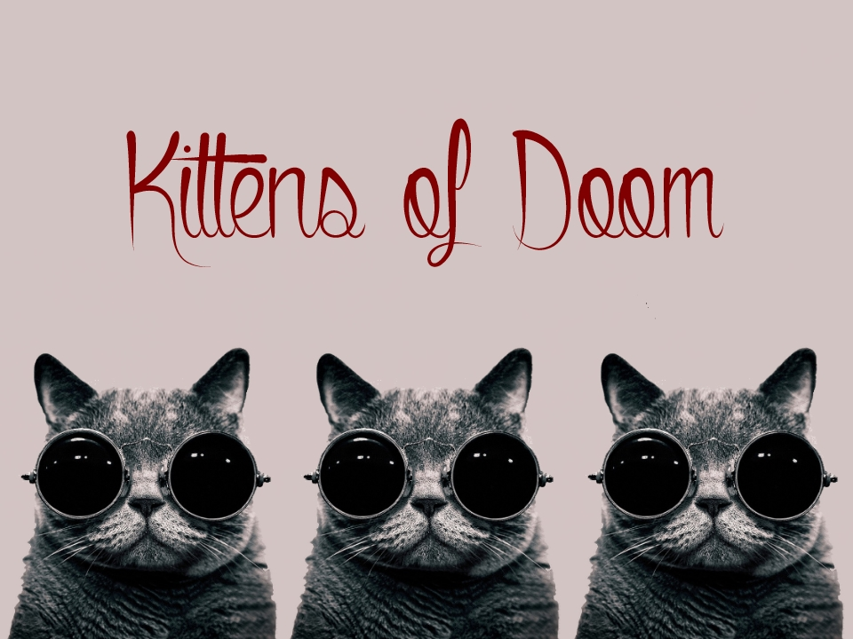 Kittens of Doom.jpg