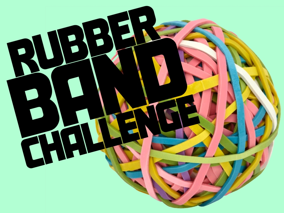 Rubber Band Challenge.jpg