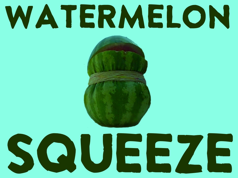 Watermelon Squeeze.jpg