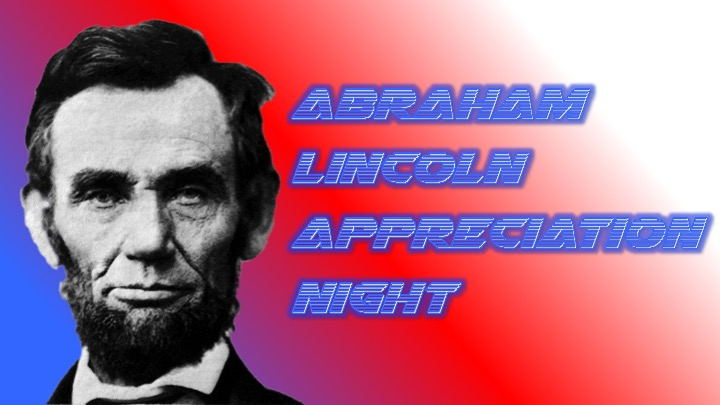 Abe Lincoln Appreciation Night.jpg