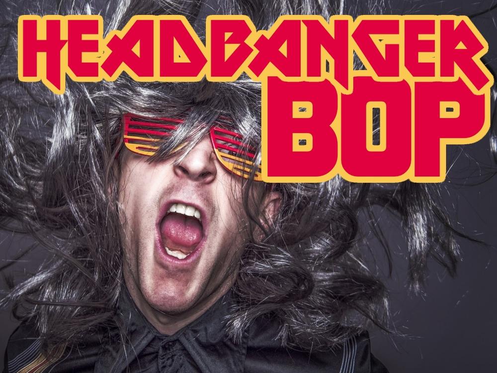 Headbanger Bop.jpg