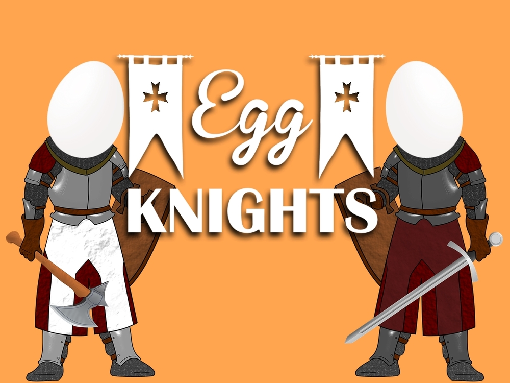 Egg Knights