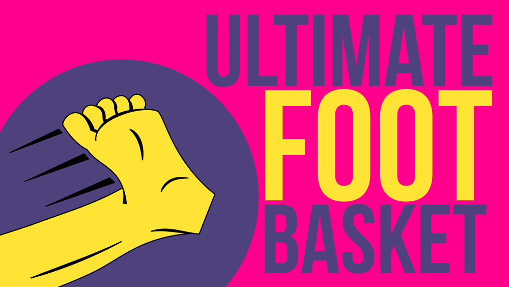 Ultimate Foot Basket.png