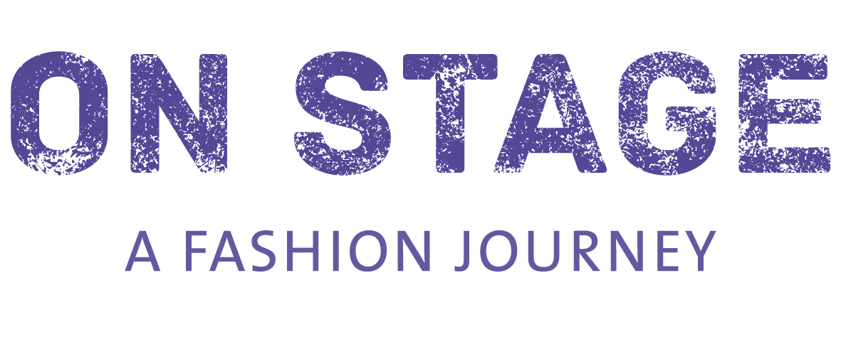 ON STAGE - a fashion journey