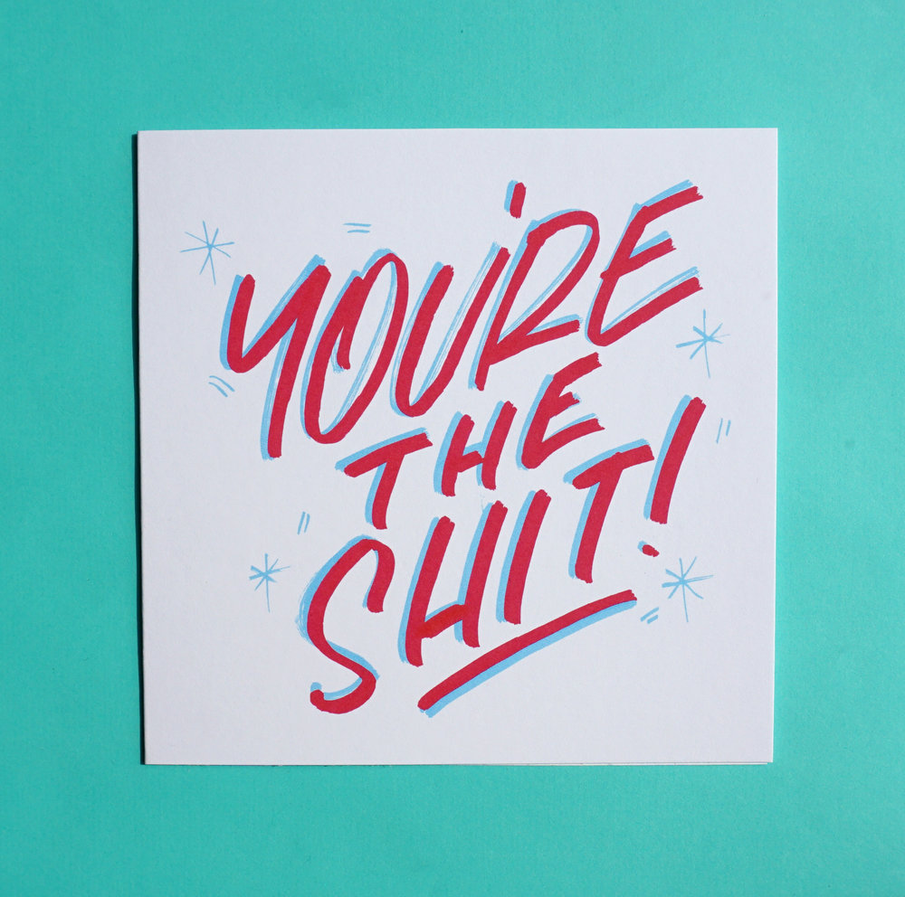 Lana-Hughes-You're-the-shit-Scribbler-cards.JPG