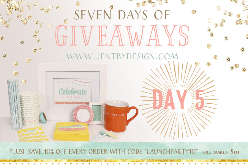 Celebrate Everything Jen T by Design