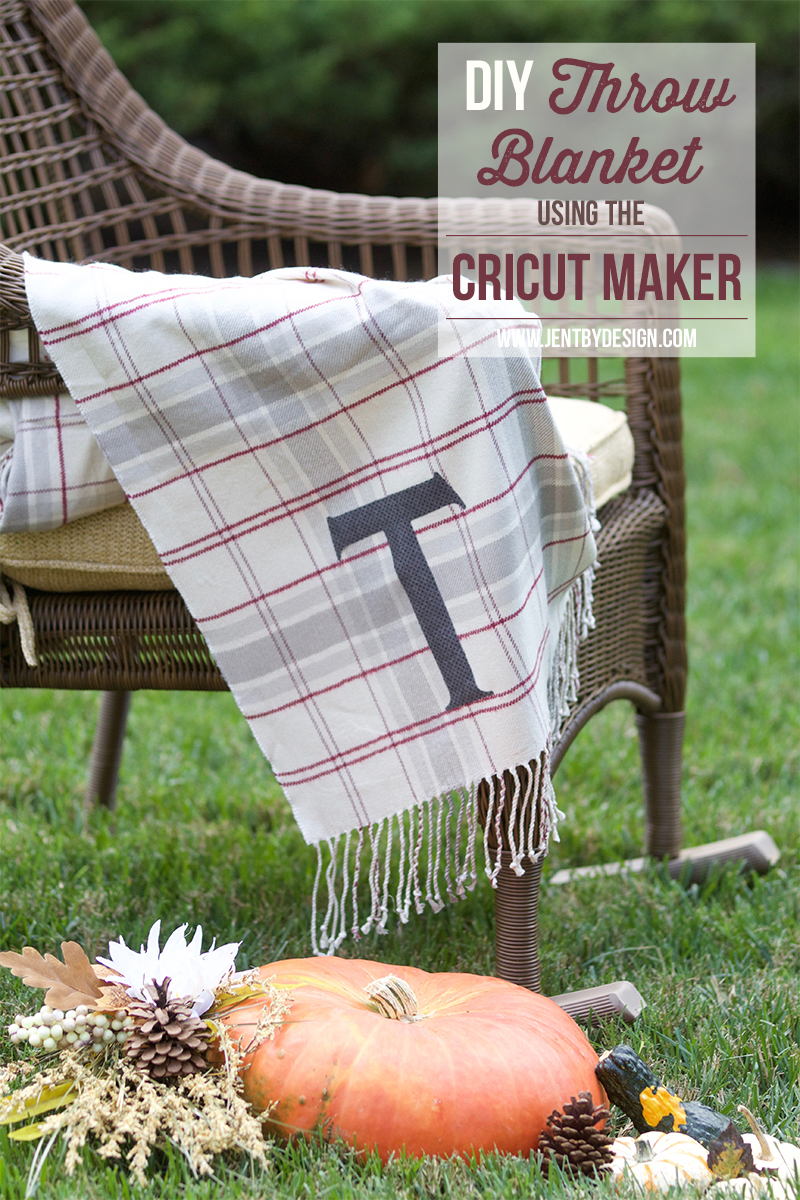 DIY Throw Blanket with the Cricut Maker.jpg
