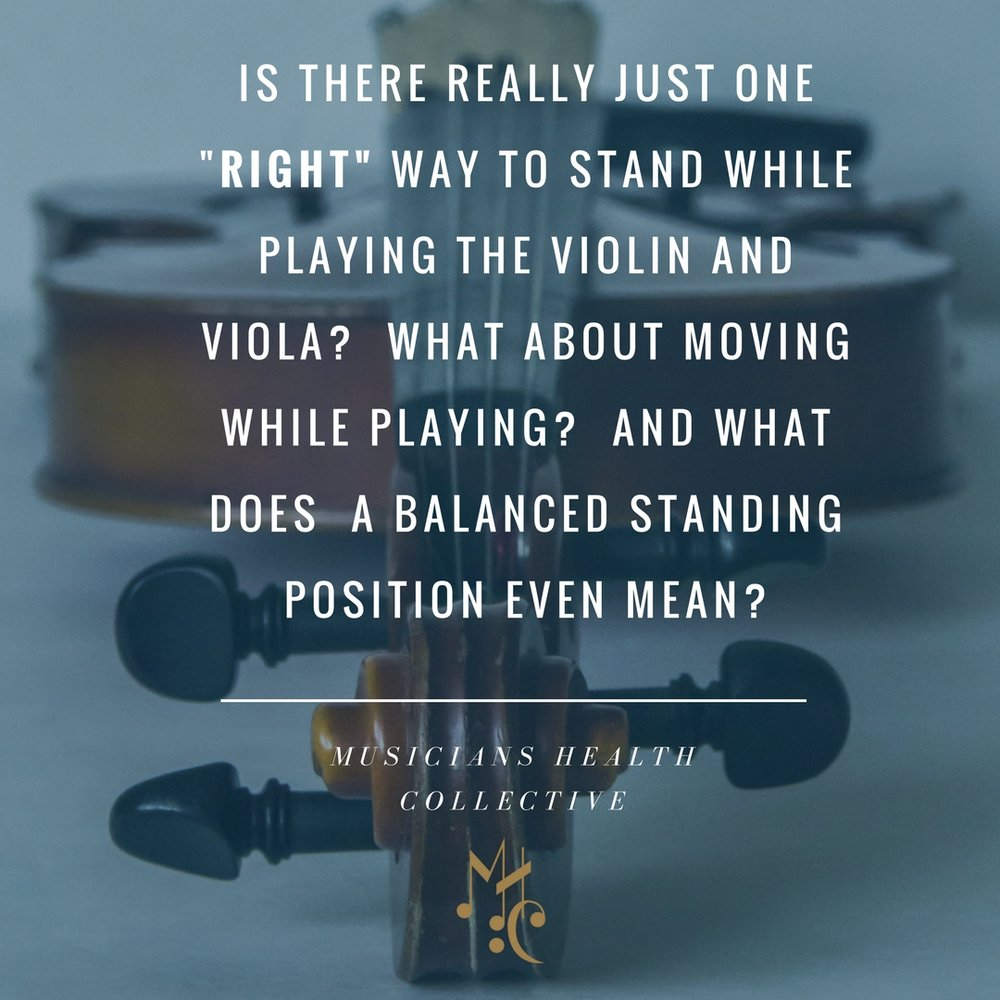 Is there really just one Right way to Stand while playing the violin and viola? What about moving while playing? And what does a Balanced Standing Position even Mean?.jpg