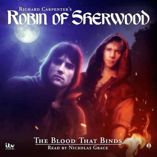 Robin of Sherwood The Blood That Binds