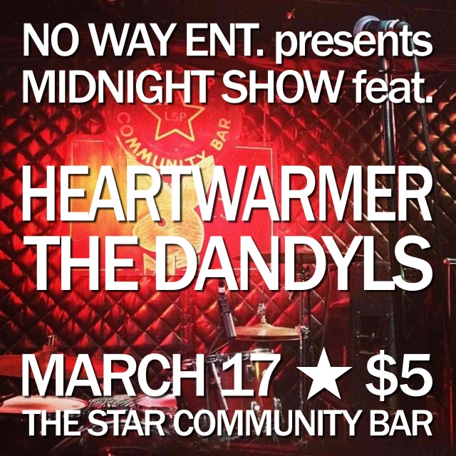 Heartwarmer, The Dandyls — March 17, 2014 — The Star Community Bar, Atlanta, GA