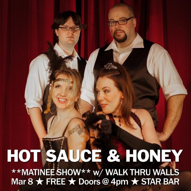 Hot Sauce & Honey, Walk Thru Walls — March 8, 2014 — The Star Community Bar, Atlanta, GA