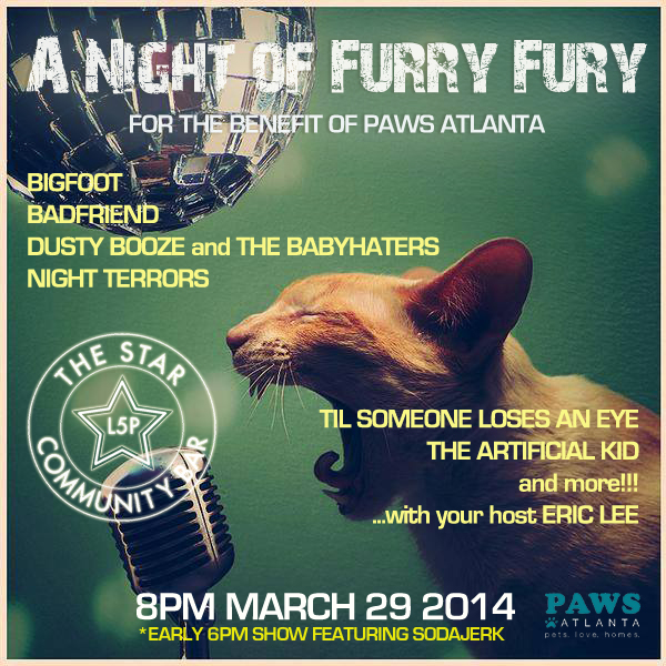 A NIGHT OF FURRY FURY TO BENEFIT PAWS ATLANTA — March 29, 2014 — The Star Community Bar, Atlanta, GA