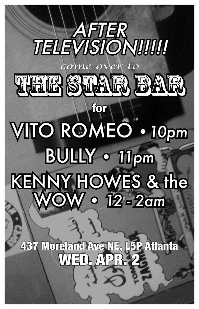 """CLASS OF 1996"" — KENNY HOWES & THE WOW ★ BULLY ★ VITO ROMEO — April 2, 2014 — The Star Community Bar, Atlanta, GA"