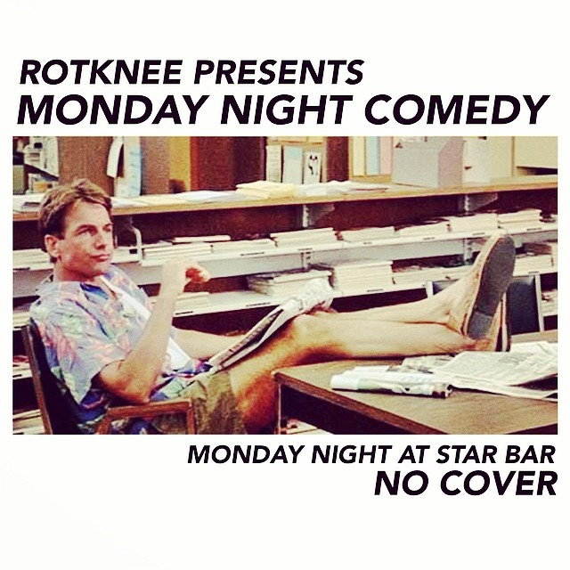 Rotknee Presents: Monday Night Comedy — June 23, 2014 — The Star Community Bar, Atlanta, GA