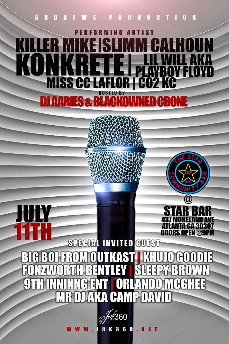 KILLER MIKE + SLIMM CALHOUN + KONKRETE + LIL WILL + many more — July 11, 2014 — The Star Community Bar, Atlanta, GA