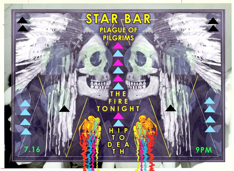 PLAGUE OF PILGRIMS + HIP TO DEATH + THE FIRE TONIGHT — July 16, 2014 — The Star Community Bar, Atlanta, GA