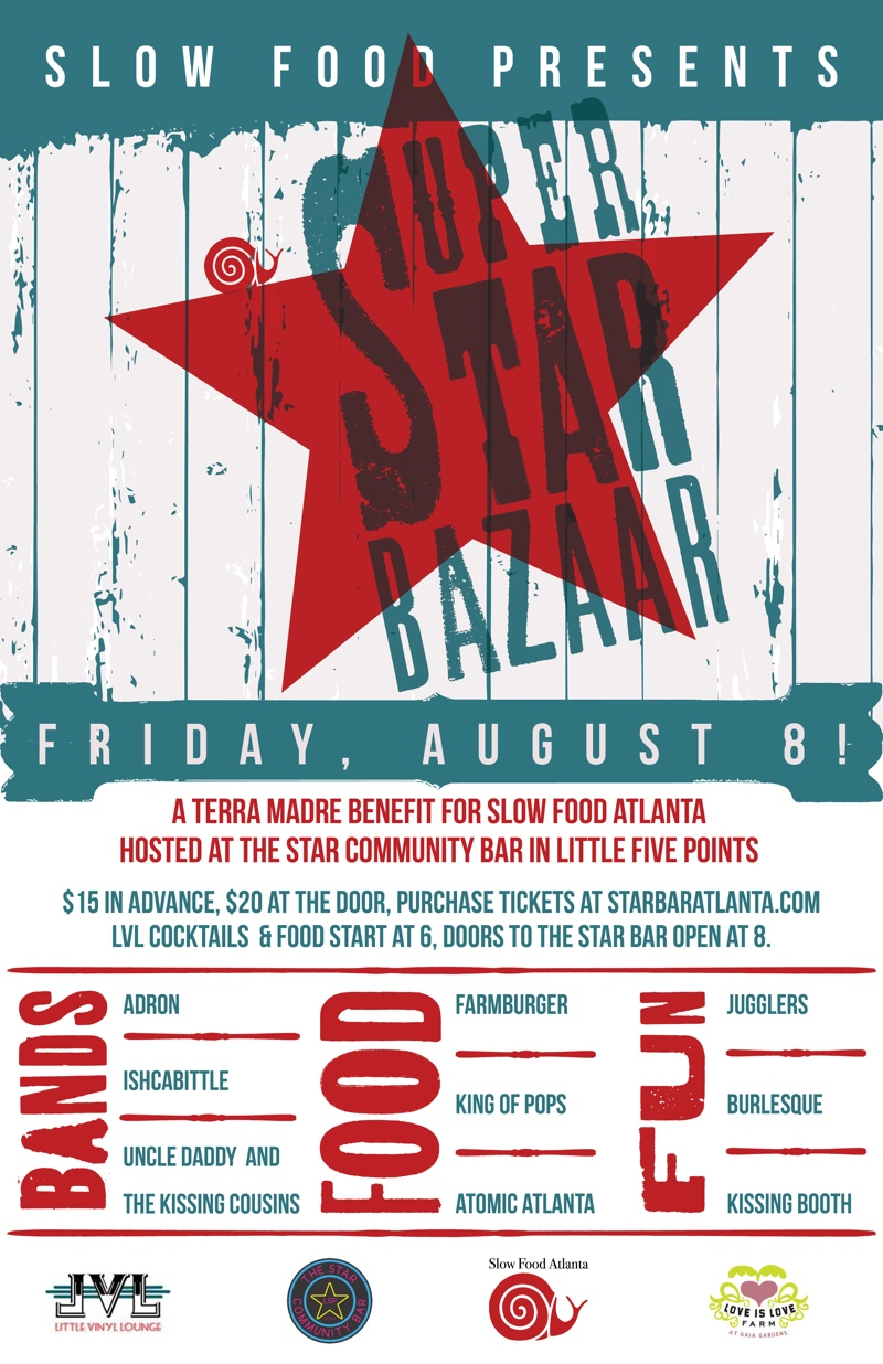 SUPER STAR BAZAAR — A TERRA MADRE BENEFIT — August 8, 2014 — Little Vinyl Lounge & The Star Community Bar, Atlanta, GA