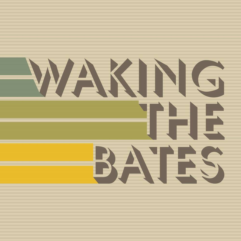 Waking the Bates— August 14, 2014 — The Star Community Bar, Atlanta, GA