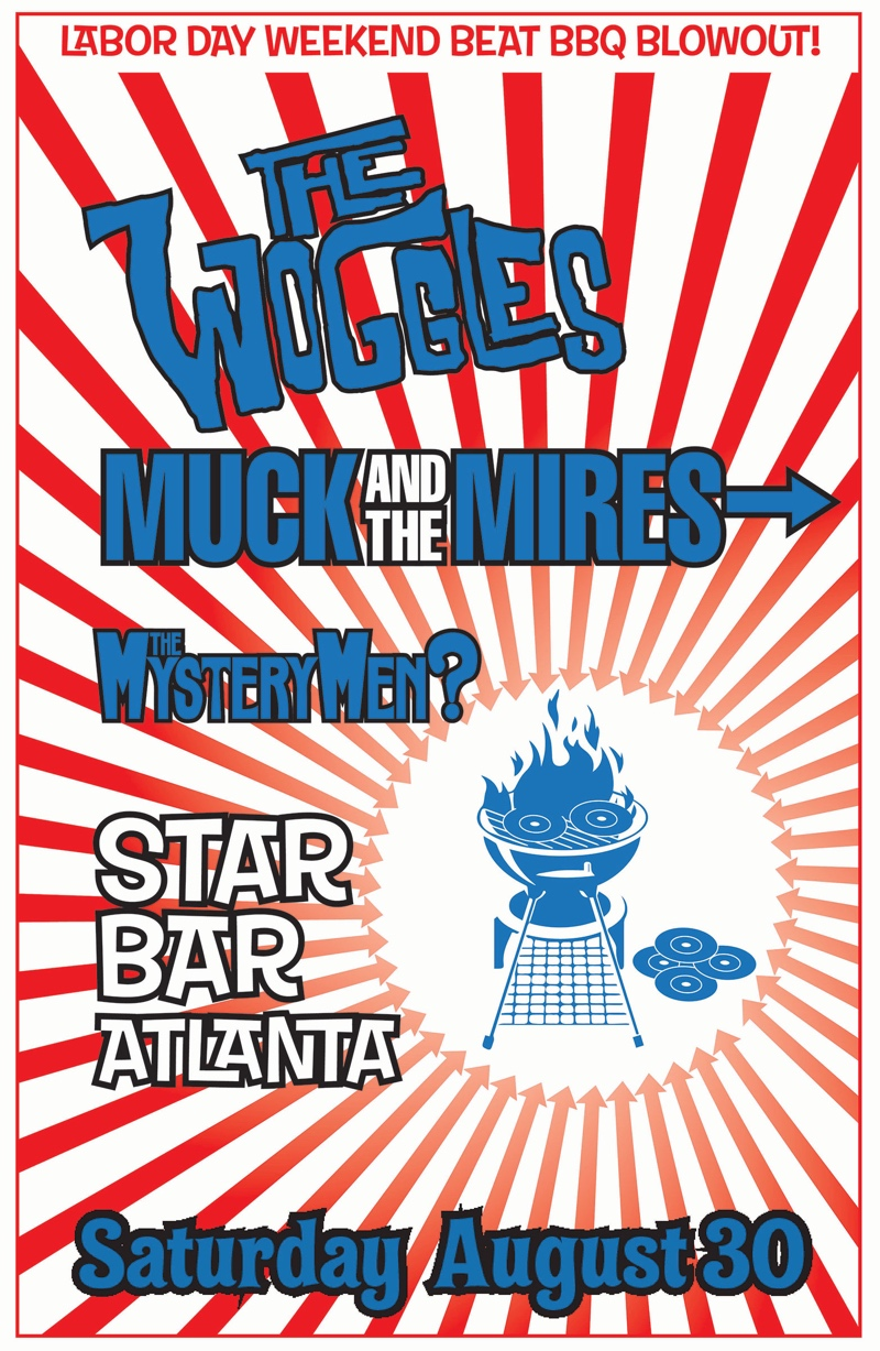 THE WOGGLES + MUCK AND THE MIRES + THE MYSTERY MEN? — August 30, 2014 — The Star Community Bar, Atlanta, GA