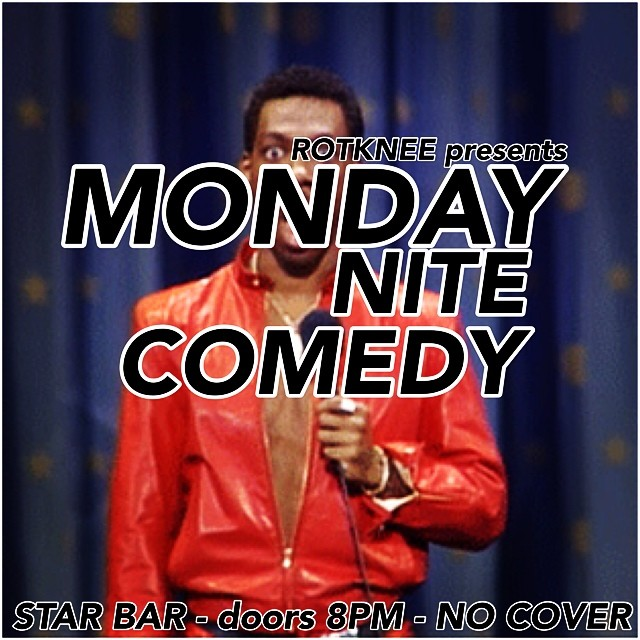 Rotknee Presents: Monday Night Comedy — September 8, 2014 — The Star Community Bar, Atlanta, GA