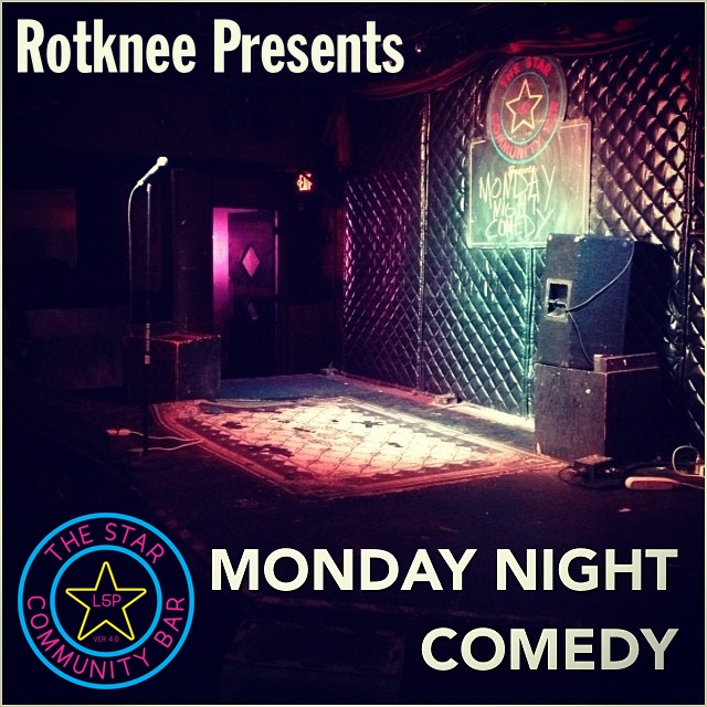 Rotknee Presents: Monday Night Comedy — September 29, 2014 — The Star Community Bar, Atlanta, GA