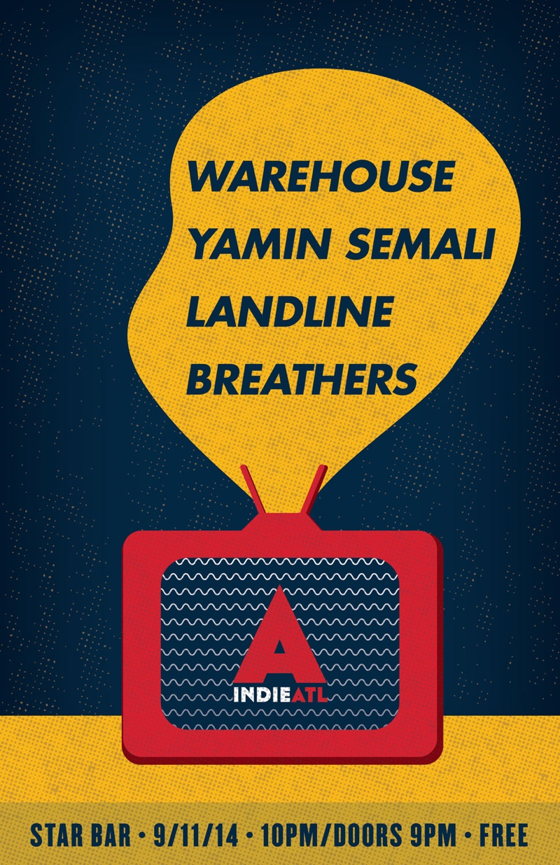 indieATL presents WAREHOUSE + YAMIN SEMALI + LANDLINE + BREATHERS — September 11, 2014 — The Star Community Bar, Atlanta, GA