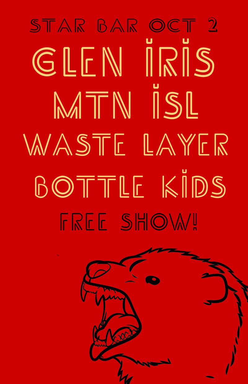 GLEN IRIS + MTN ISL + WASTE LAYER + BOTTLE KIDS — October 2, 2014 — The Star Community Bar, Atlanta, GA