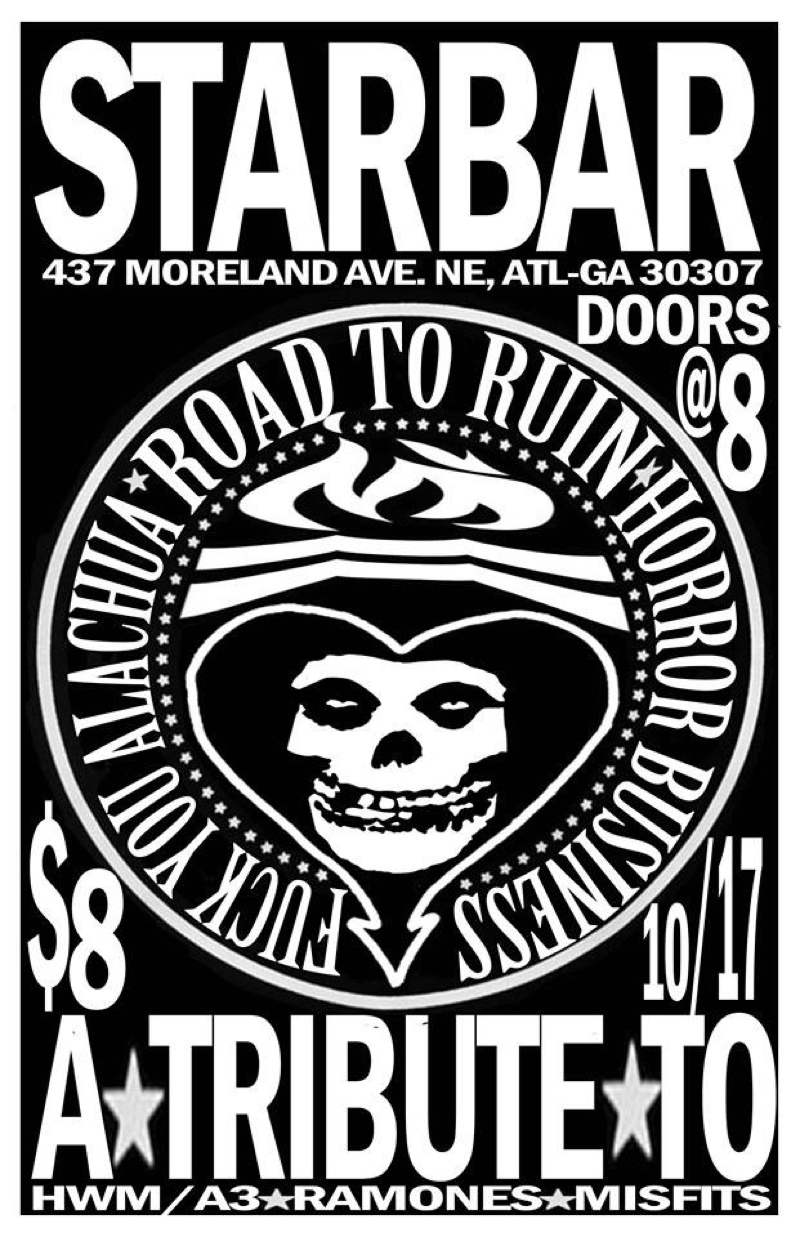 HORROR BUSINESS + ROAD TO RUIN + FUCK YOU ALUCHUA — October 17, 2014 — The Star Community Bar, Atlanta, GA