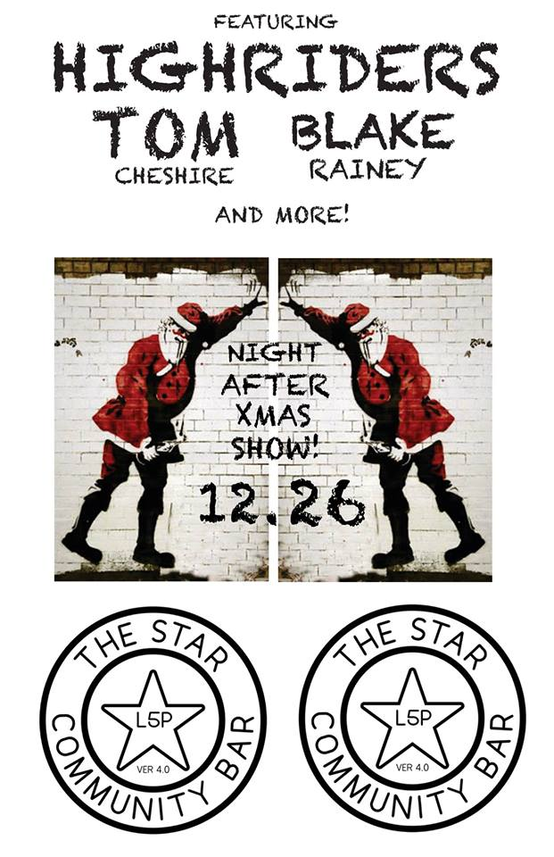 Night After Christmas Show With Tom Cheshire, High Riders U0026 Blake Rainey