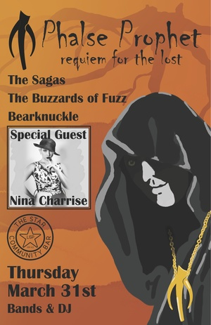Phalse Prophet, The Sagas, Buzzards of Fuzz, Bearknuckle & Nina Charrise