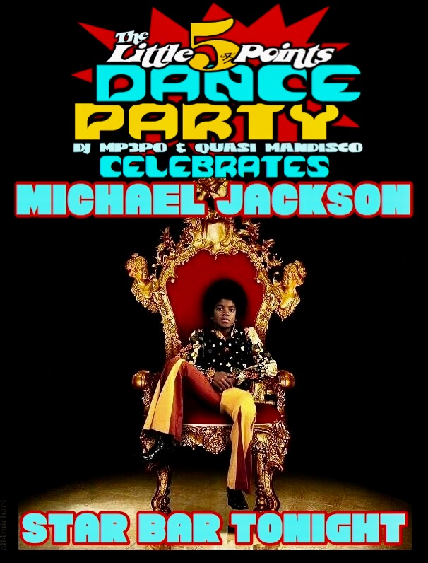 Michael Jackson Bday Celebration With The Little 5 Dance Party Star Community Bar Atlanta GA