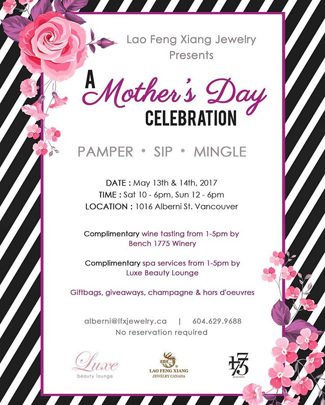 Give your mother a treat this weekend @lfxjewelry_ca on #AlberniSt ! Giveaways, wine tastings, spa treatments and more! This is one #MothersDay stop you do not want to miss! #LaoFengXiangJewlery #LFXJewlery