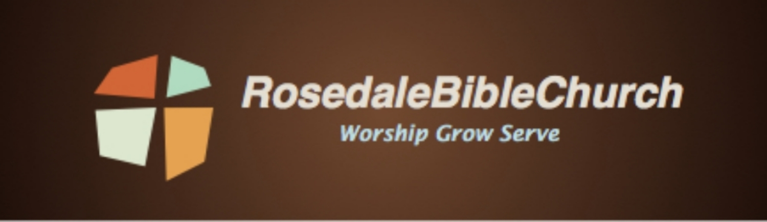 ROSEDALE BIBLE CHURCH