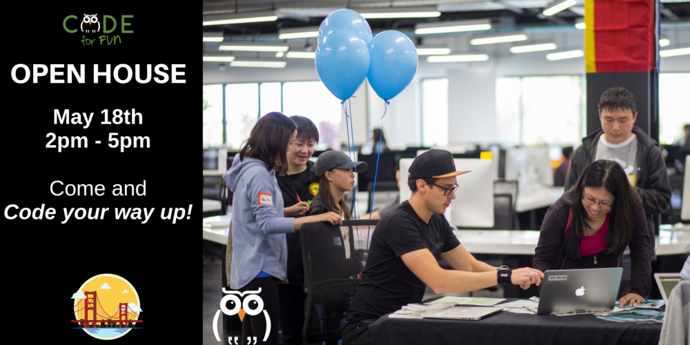 Code for Fun's Open House in SF!Check out what Code for Fun is offering this summer! - When: May 18thTime: 2 pm to 5 pmWhere: Academy of Thought and Industry2690 Jackson St. San Francisco, 94115Families will be able to:Tour the SchoolInteract with our demosGet discounts on our camps!Parents and children are welcome!*Camps are for ages 7-12 years old.