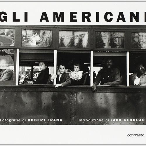 Robert Frank - Gli Americani