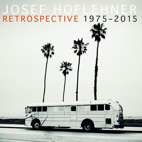 Joseph Hoflehner - Retrospective 1975-2015