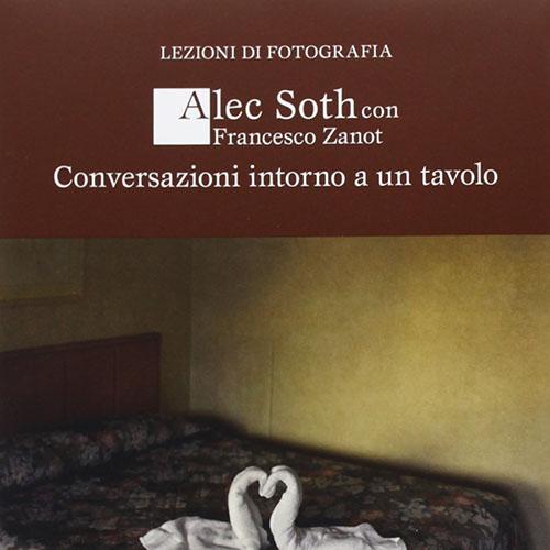 Alec Soth - Conversazioni intorno a un tavolo