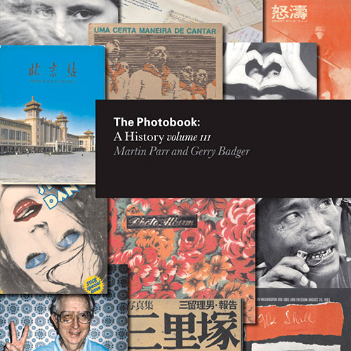 The Photobook - A History - Vol. III