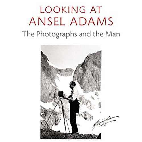 Andrea G. Stillman - Looking at Ansel Adams