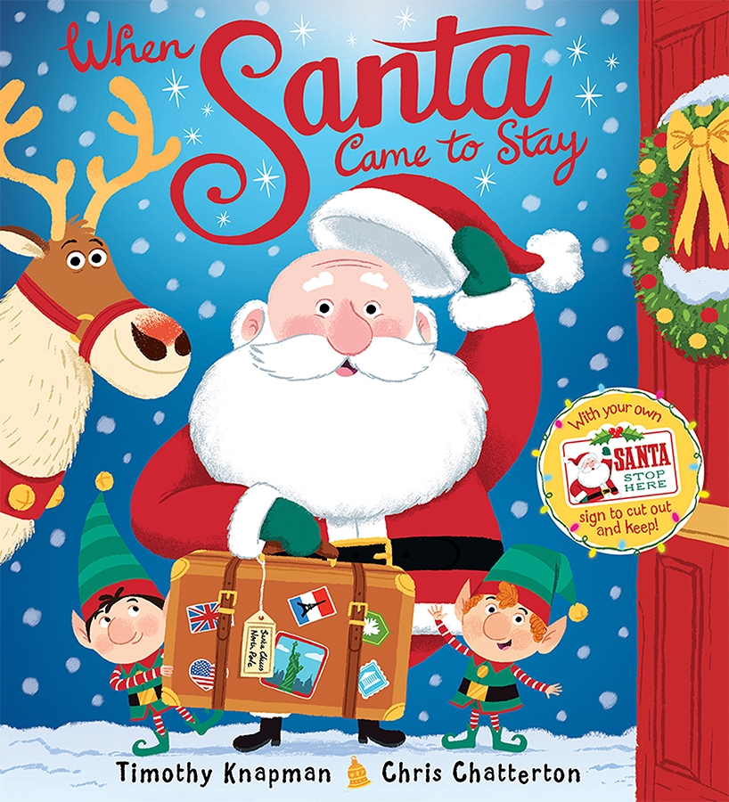 When Santa Came to Stay cover illustrated by Chris Chatterton